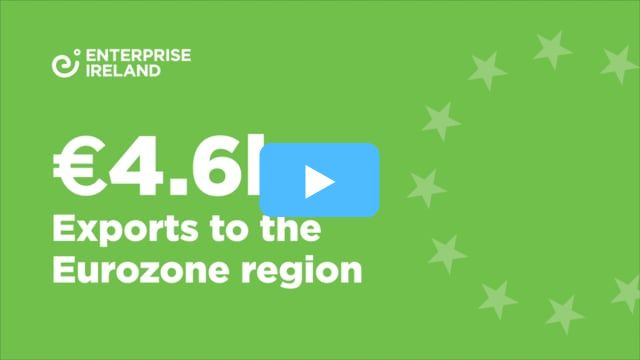 €4.6bn in exports to the Eurozone region in Enterprise Ireland clients in 2017